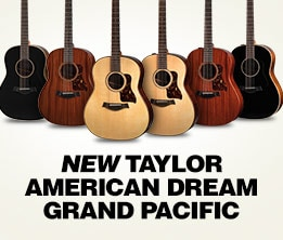 New Taylor American Dream Grand Pacific
