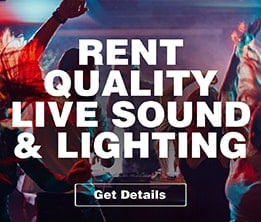 Rent Quality Live Sound & Lighting