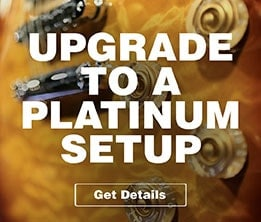 Upgrade to a Platinum Setup