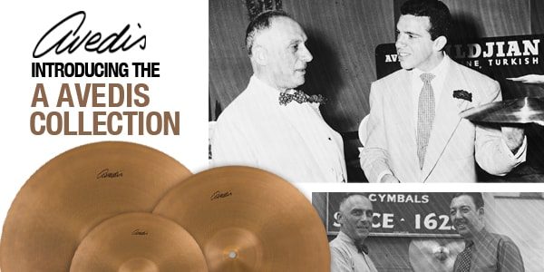 Introducing the Zildjian A Avedis Collection