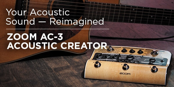 Your Acoustic Sound re-imagined Zoom A C dash 3 Acoustic creator