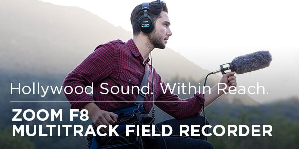 Hollywood sound within reach Zoom F 8 Multitrack Field Recorder