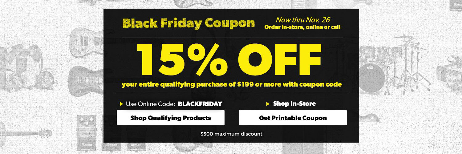 Black Friday Coupon, 15% off your entire qualifying purchase of $199 or more with coupon code