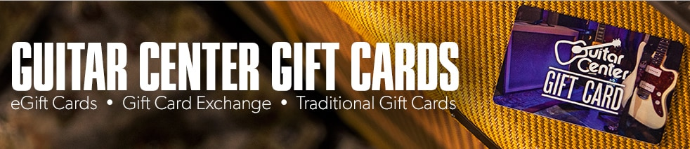 Guitar Center Gift Cards, eGift Cards, Gift Card Exchange, Traditional Gift Cards