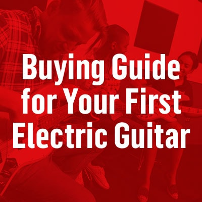 Buying guide for your first electric guitar