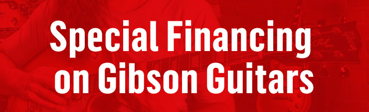 Special Financing on Gibson Guitars