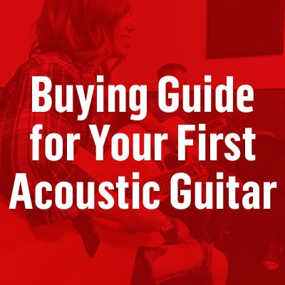 Buying guide for your first acoustic guitar