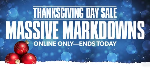 Thanksgiving Day Massive Markdowns