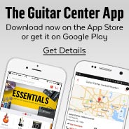 The Guitar Center App.  Download now on the App Store or get it on Google Play. Get details.