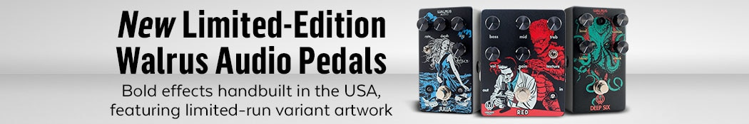 New Limited Edition Walrus Audio Pedals
