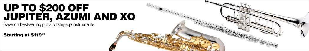 Up to $200 Off Jupiter, Azumi and XO. Save on best-selling pro and step-up instruments. Starting at $119.99