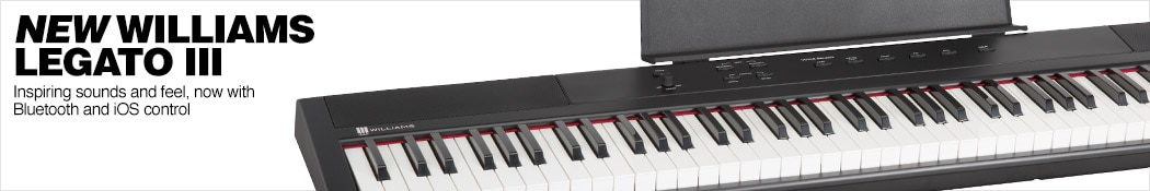 New Williams Legato III. Inspiring sounds and feel, now with Bluetooth and iOS control.