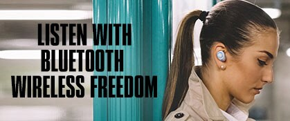 Listen with Bluetooth Wireless freedom