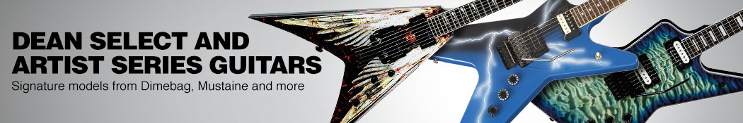 Dean Select and Artist Series Guitars. Signature models from Dimebag, Mustaine and more.