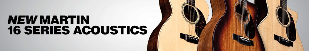 New Martin 16 Series Acoustics