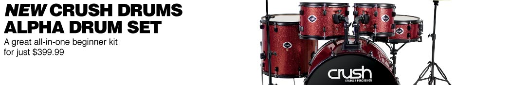New Crush Drums Alpha Drum Set. A great all-in-one beginner kit for just $399.99.