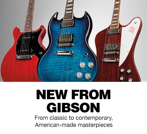 New From Gibson Classic To Contemporary American Made Masterpieces
