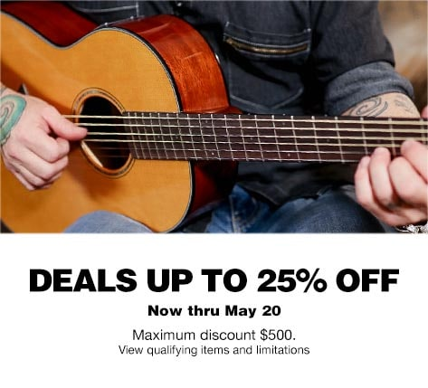 Deals Up To 25 Off Now Thru May 20 Maximum Discount 500