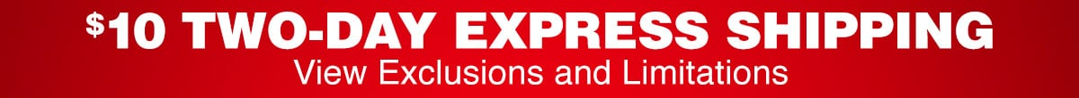 10 dollar two-day express shipping. View exclusions and limitations.