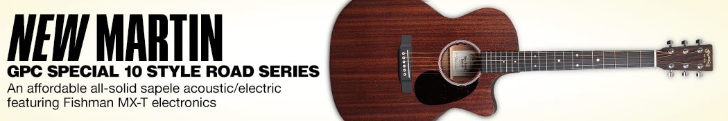 New Martin GPC Special 10 Style Road Series. An affordable all solid sapele acoustic electric featuring Fishman MX-T electronics.