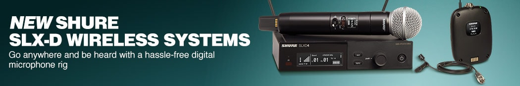 New Shure SLX-D Wireless Systems. Go anywhere and be heard with a hassle-free digital microphone rig.