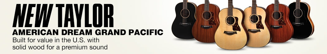 New Taylor American Dream Grand Pacific. Built for value in the U.S. with solid wood for a premium sound.
