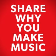Share Why You Make Music
