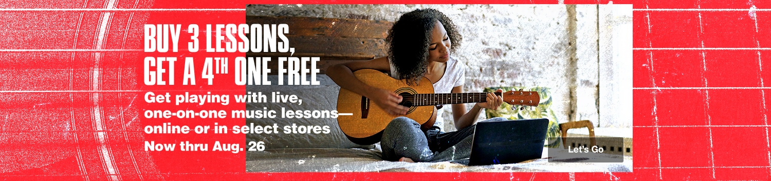 Buy 3 lessons, get a 4th one free. Get playing with live, one-on-one music lessons-online or in select stores. Now thru August 26.