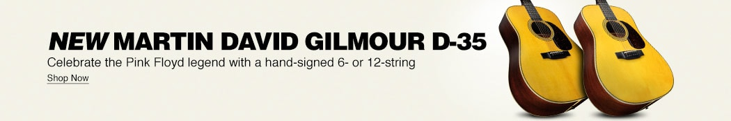 New Martin David Gilmour D-35. Celebrate the Pink Floyd legend with a hand-signed 6- or 12-string. Shop now.